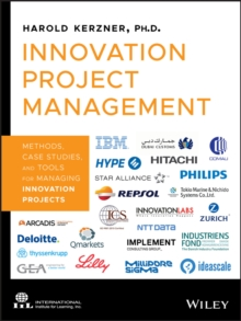 Image for Innovation project management  : methods, case studies, and tools for managing innovation projects