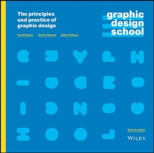 Image for Graphic Design School : The Principles and Practice of Graphic Design
