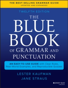 Image for The blue book of grammar and punctuation  : an easy-to-use guide with clear rules, real-world examples, and reproducible quizzes