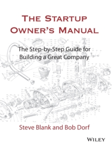 Image for The startup owner's manual  : the step-by-step guide for building a great company