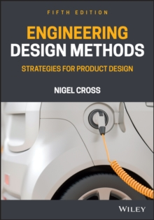 Image for Engineering design methods  : strategies for product design