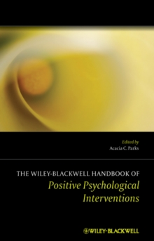 Image for The Wiley Blackwell handbook of positive psychological interventions