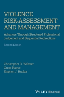 Image for Violence risk assessment and management  : structured professional judgement and sequential redirection