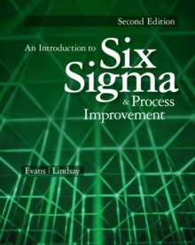 Image for An introduction to six sigma and process improvement