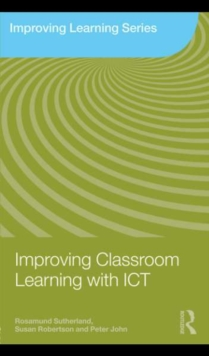 Image for Improving classroom learning with ICT
