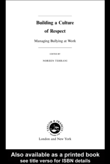 Image for Building a culture of respect: managing bullying at work