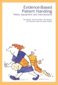 Image for Evidence-based patient handling: techniques and equipment