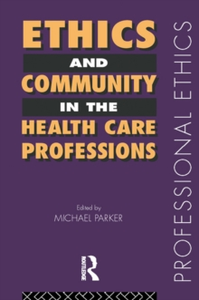 Image for Ethics and community in the health care professions
