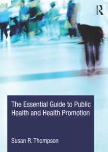 Image for The essential guide to public health and health promotion