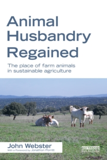 Image for Animal husbandry regained: the place of farm animals in sustainable agriculture