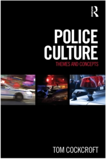 Image for Police culture: themes and concepts