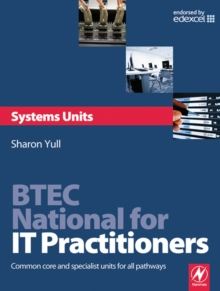Image for BTEC National for IT practitioners : systems units: core and specialist units for the systems support pathway