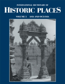 Image for International dictionary of historic places.: (Asia and Oceania)