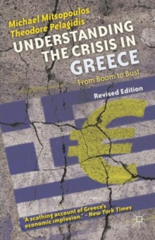 Image for Understanding the crisis in Greece  : from boom to bust