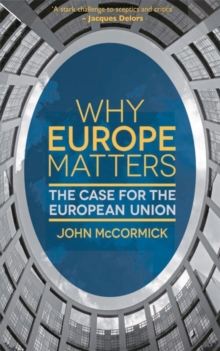Image for Why Europe matters  : the case for the European Union