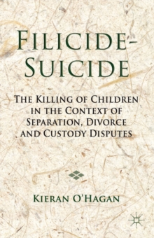 Image for Filicide-suicide  : the killing of children in the context of separation, divorce and custody disputes