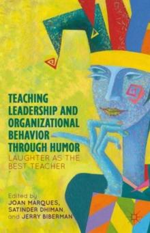 Teaching Leadership and Organizational Behavior through Humor