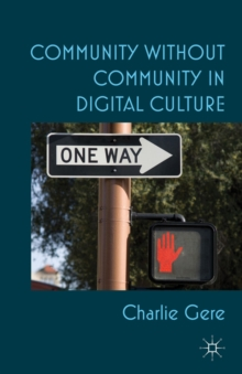 Image for Community without community in digital culture