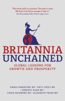 Image for Britannia unchained  : global lessons for growth and prosperity