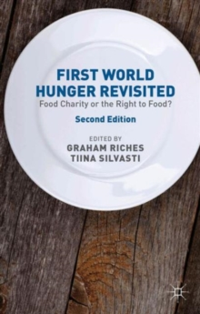 Image for First world hunger revisited  : food charity or the right to food?
