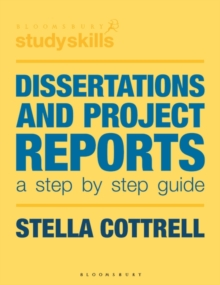 Dissertations and project reports  : a step by step guide - Cottrell, Stella