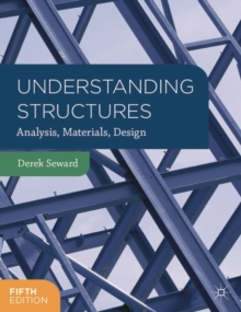 Image for Understanding structures  : analysis, materials, design