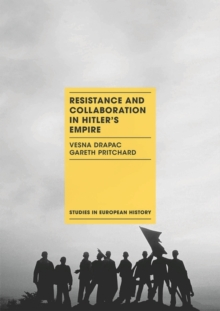 Image for Resistance and collaboration in Hitler's empire