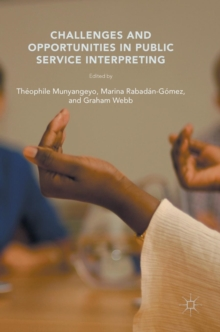 Image for Challenges and opportunities in public service interpreting