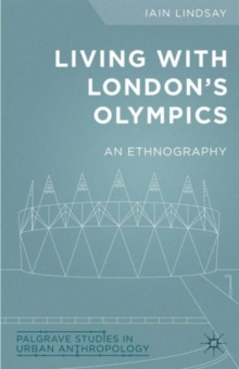 Image for Living with London's Olympics  : an ethnography