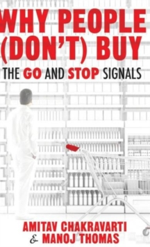 Image for Why people (don't) buy  : the go and stop signals for consumers