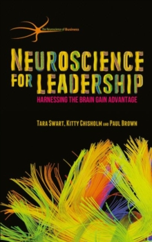Image for Neuroscience for leadership  : harnessing the brain gain advantage