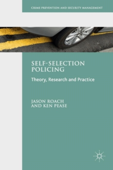 Image for Self-selection policing  : theory, research and practice