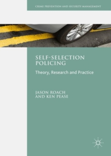 Image for Self-selection policing: theory, research and practice