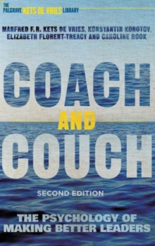Image for Coach and couch  : the psychology of making better leaders