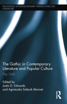 Image for The gothic in contemporary literature and popular culture  : pop goth