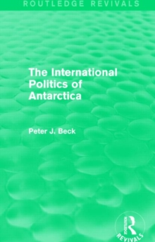 Image for The international politics of Antarctica