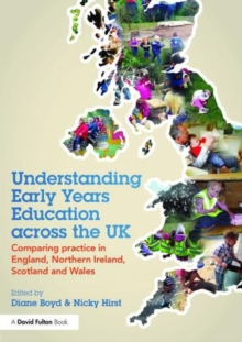 Image for Understanding early years education across the UK  : comparing practice in England, Northern Ireland, Scotland and Wales