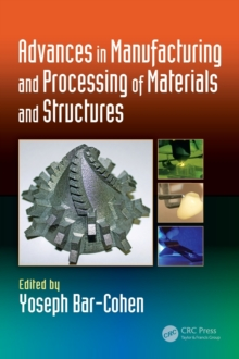 Image for Advances in manufacturing and processing of materials and structures