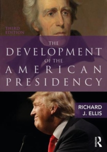 Image for The development of the American presidency