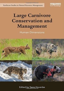 Image for Large carnivore conservation and management  : human dimensions