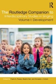 Image for The Routledge companion to interdisciplinary studies in singingVolume I,: Development