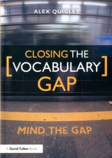 Closing the vocabulary gap - Quigley, Alex