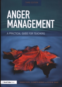 Image for Anger management  : a practical guide for teachers
