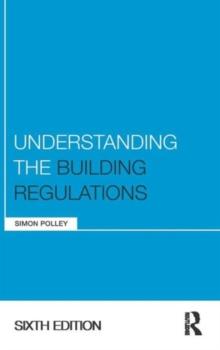 Image for Understanding the Building Regulations