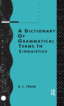 Image for A dictionary of grammatical terms in linguistics