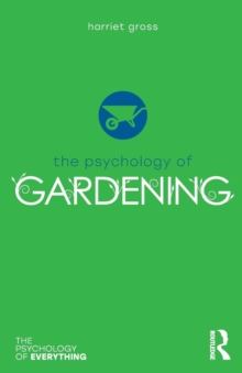 Image for The psychology of gardening