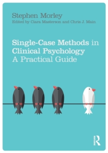 Image for Single case methods in clinical psychology  : a practical guide