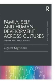 Image for Family, self, and human development across cultures  : theory and applications