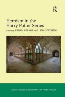 Image for Heroism in the Harry Potter Series