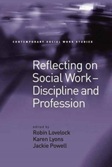 Image for Reflecting on Social Work - Discipline and Profession